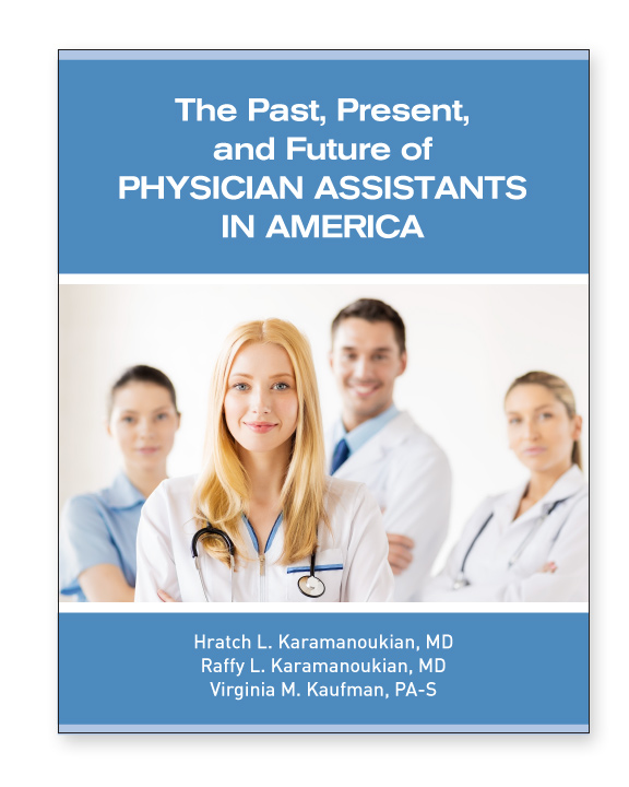 The Past, Present and Future Physician Assistants in America