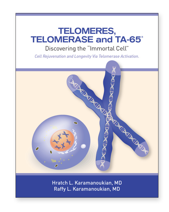 "Telomeres, Telomerase and TA-65 - Discovering the ""Immortal Cell"""